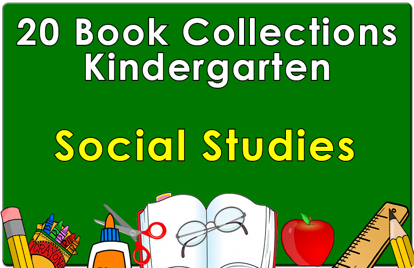 Kindergarten Social Studies Collection