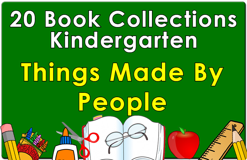 Kindergarten Things Made by People