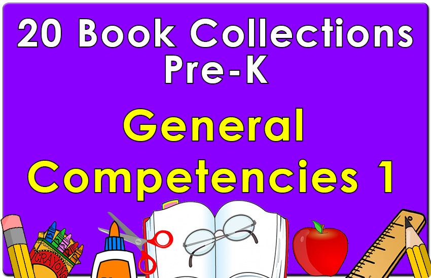 Pre-K  General Competencies Collection Set 1