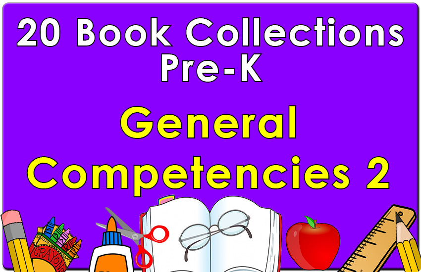 Pre-K  General Competencies Collection Set 2