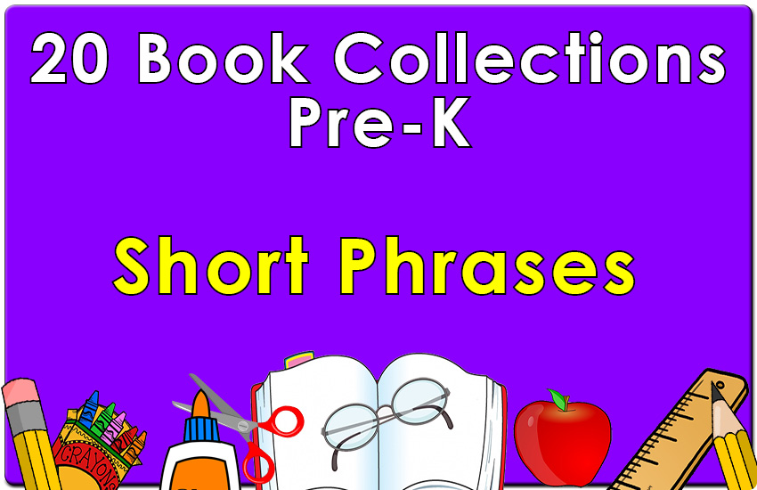 Pre-K  Short Phrases Collection