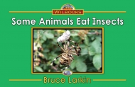 Some Animals Eat Insects