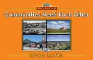 Communities Need  Each Other