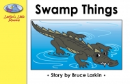 Swamp Things (Larkin's)