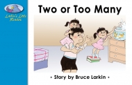 Two or Too Many