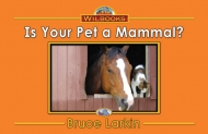 Is Your Pet a Mammal? (ELS)