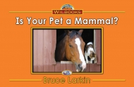 Is Your Pet a Mammal?