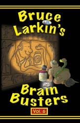 Brain Busters Volume 6