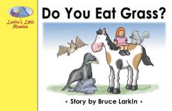 Do You Eat Grass?