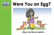 Were You an Egg?