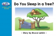 Do You Sleep in a Tree?