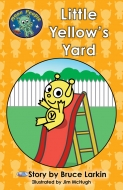 Little Yellow's Yard