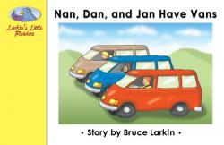 Nan, Dan and Jan Have Vans