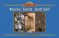Rocks, Sand, and Soil