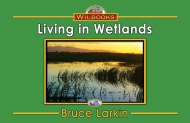 Living in Wetlands