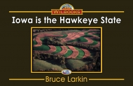 "Iowa Is the ""Hawkeye State"""