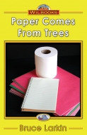 Paper Comes from Trees