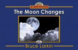 The Moon Changes