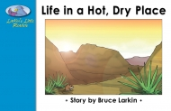 Life in a Hot, Dry Place