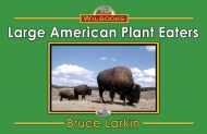 Large American Plant Eaters