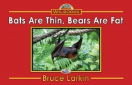 Bats Are Thin, Bears Are Fat (Photo)