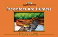 Predators Are Hunters