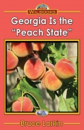 "Georgia Is the ""Peach State"""
