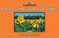"Kansas Is the ""Sunflower State"""