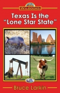 "Texas Is the ""Lone Star State"""