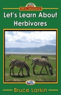 Let's Learn About Herbivores