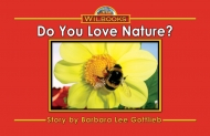 Do You Love Nature?