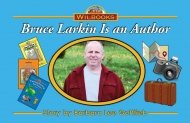 Bruce Larkin Is an Author