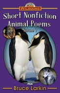 Short Nonfiction Animal Poems, Vol 2