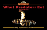 What Predators Eat, Vol.2