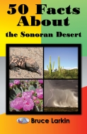 50 Facts About the Sonoran Desert