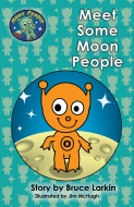 Meet Some Moon People (Moon People)