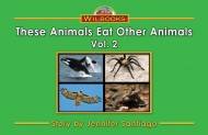 These Animals Eat Other Animals, Vol.2