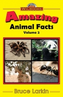 Amazing Animal Facts, Vol. 2