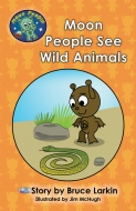 Moon People See Wild Animals