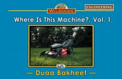Where Is This Machine?, Vol. 1