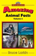 Amazing Animal Facts, Vol. 3