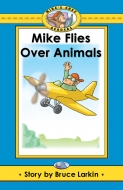 Mike Flies Over Animals