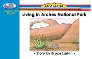 Living in Arches National Park