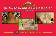 Do You Know Whose Eyes These Are?, Vol. 3