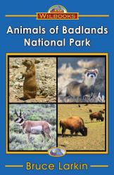 Animals of Badlands National Park