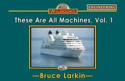 These Are All Machines, Vol. 1