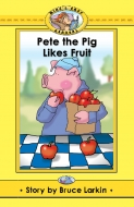 Pete the Pig Likes Fruit -(Digital Download)