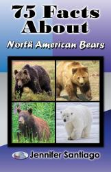 75 Facts About North American Bears