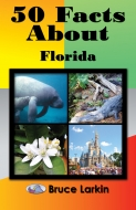 50 Facts About Florida