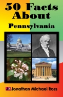 50 Facts About Pennsylvania